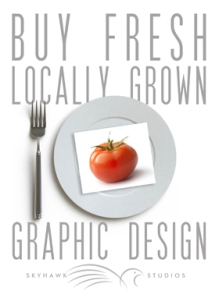 Fresh locally grown Graphic Design