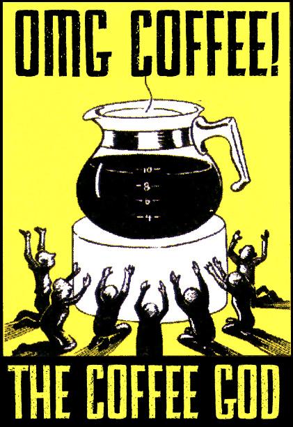 Funniest Slogan for Coffee ad
